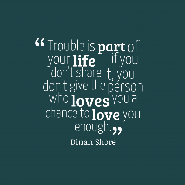 Dinah Shore quote about love.