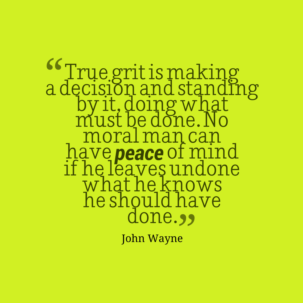 John Wayne quote about grit.