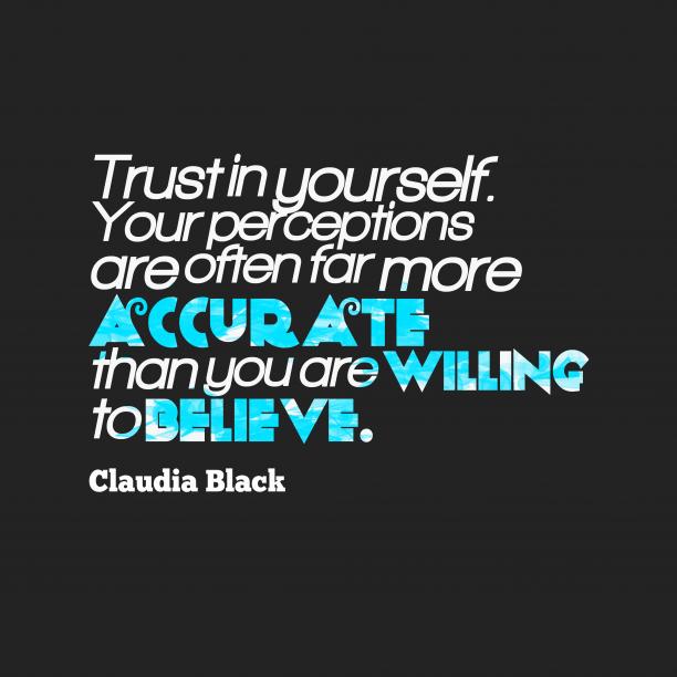 Claudia Black quote about trust.