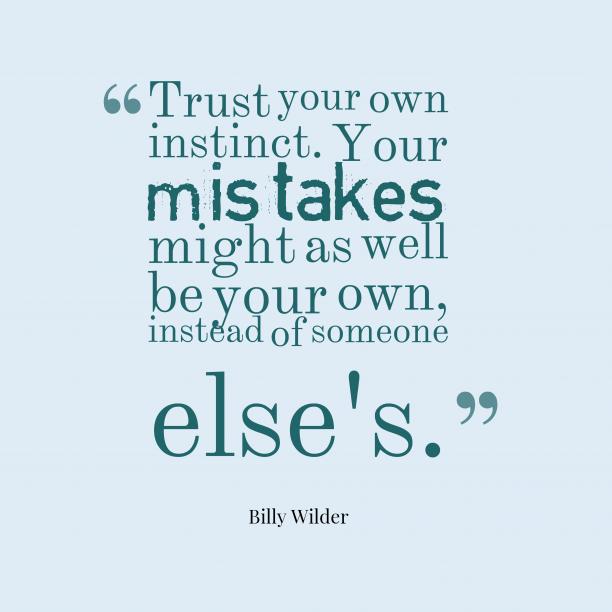 Billy Wilder quote about trust.