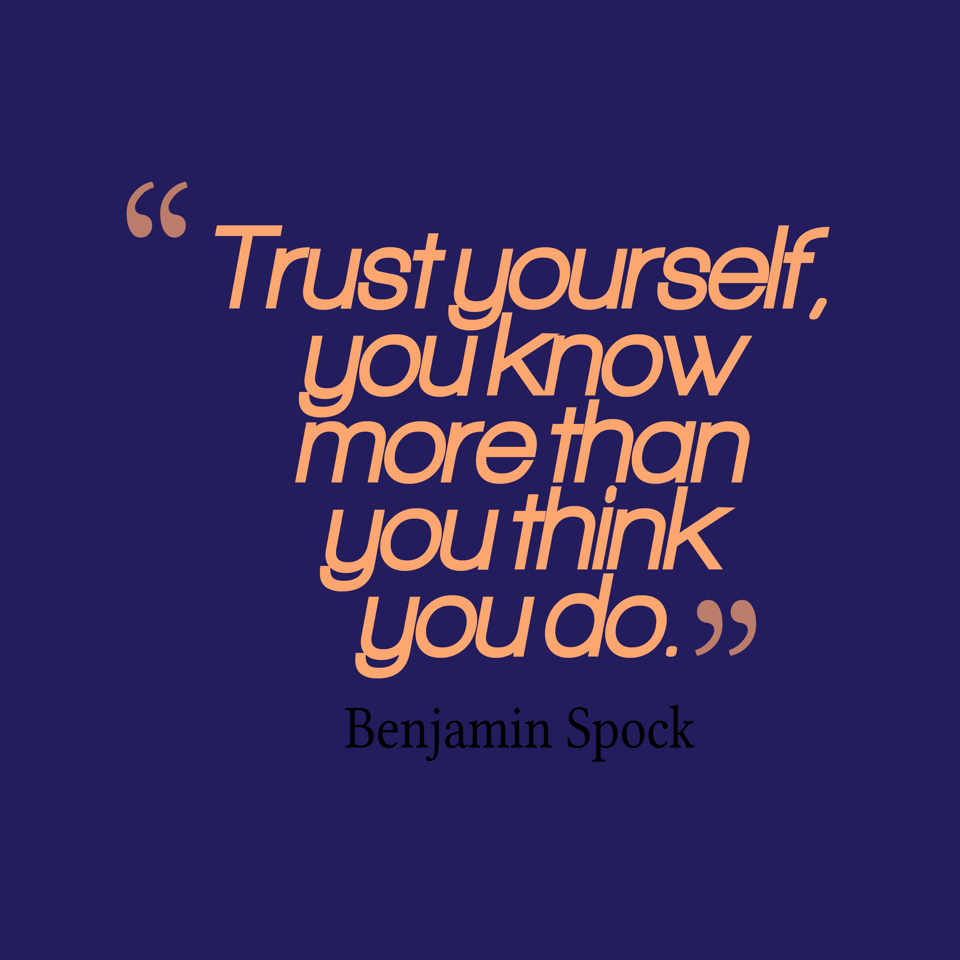 Trust Quotes: Picture » Benjamin Spock About Trust