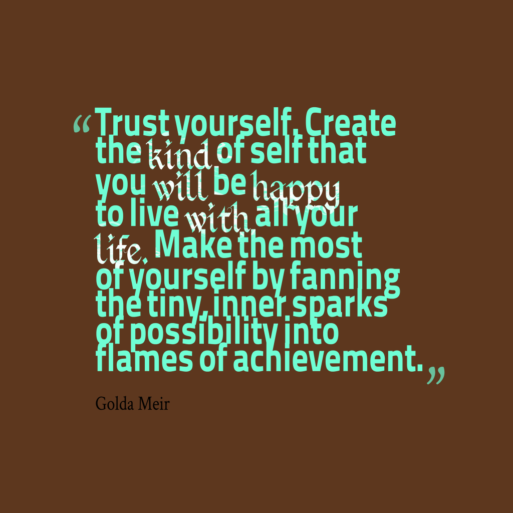 Golda Meir quote about trust.