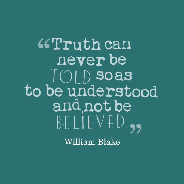 William Blake quote about truth.