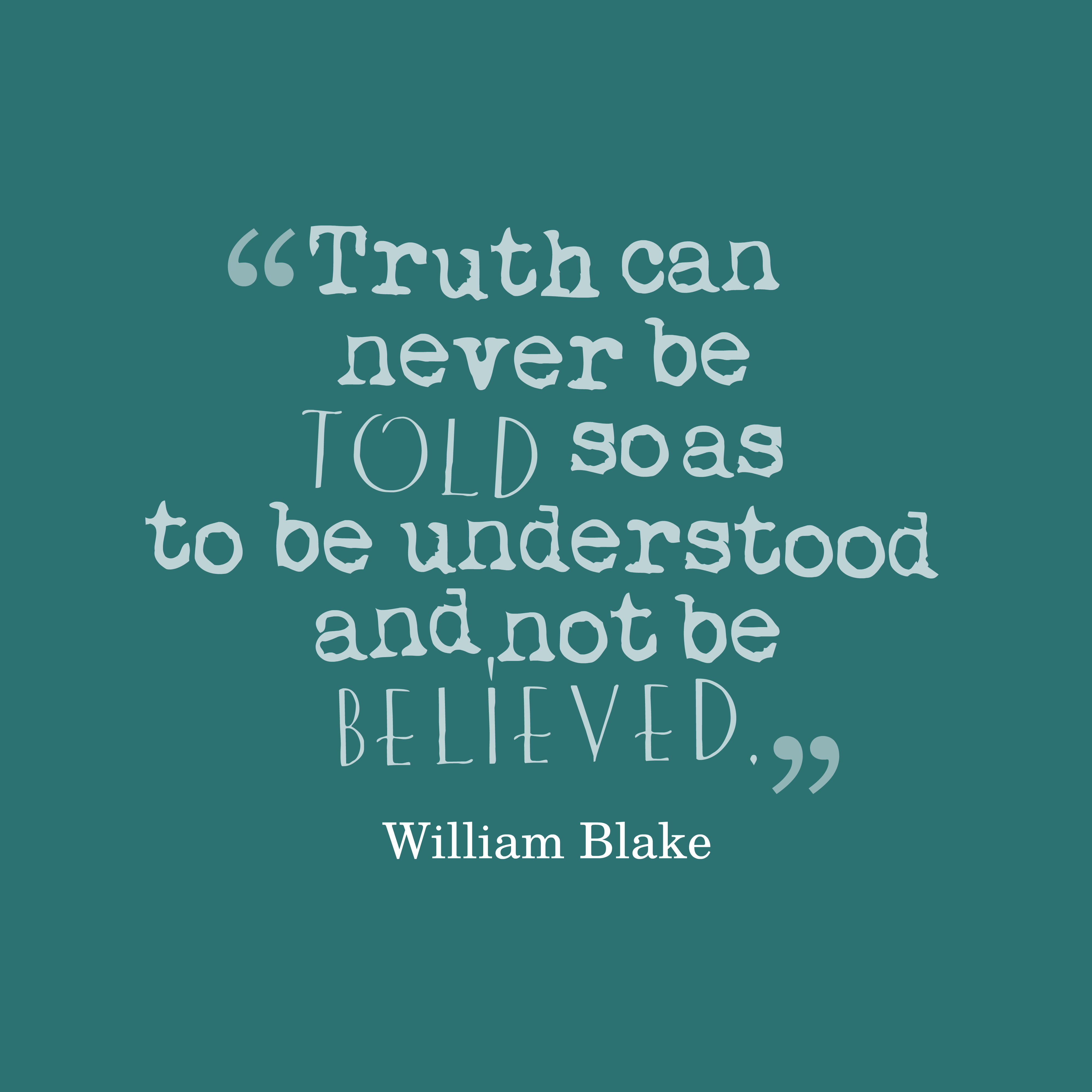 Download Slam Quotes About Truth: Get High Resolution Using Text From William Blake Quote