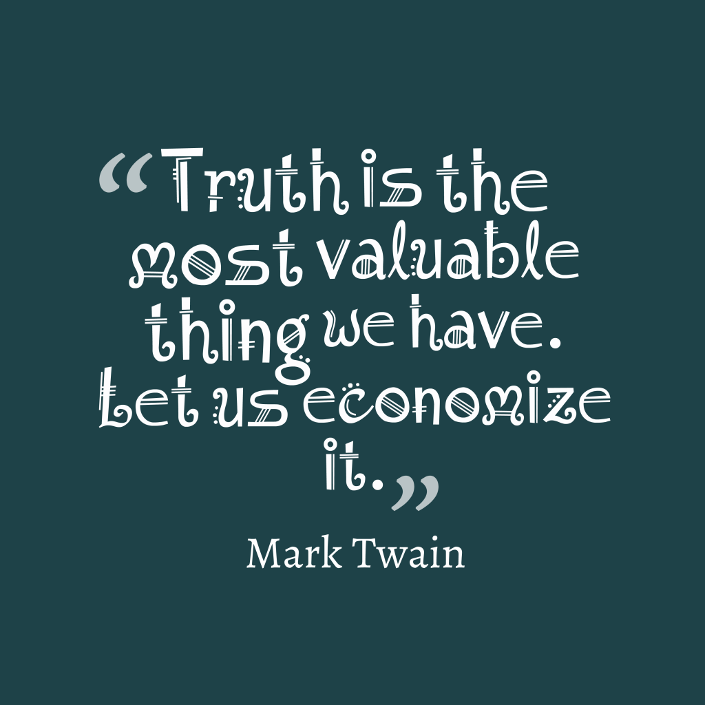 Mark Twain quote about truth.