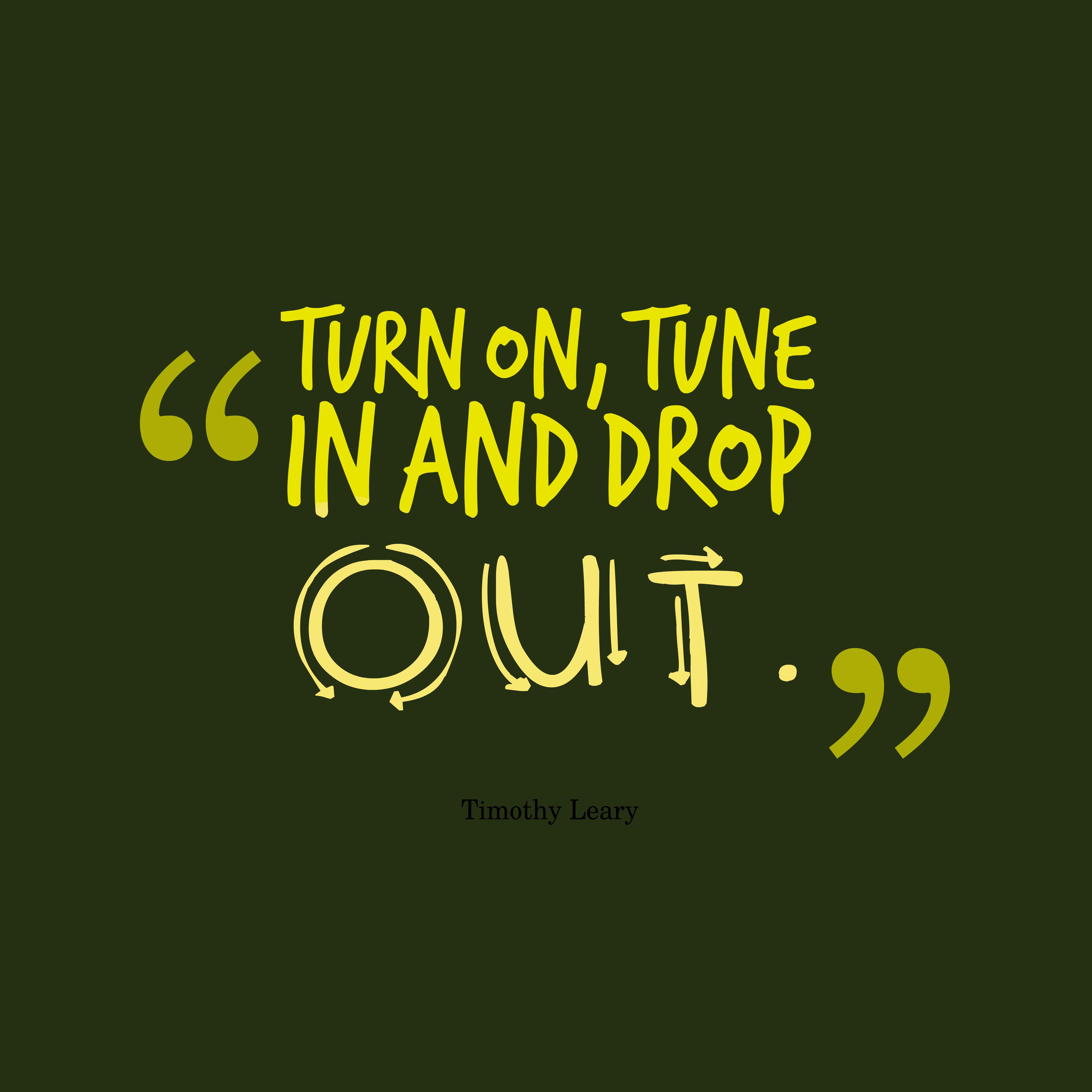 Turn on, tune