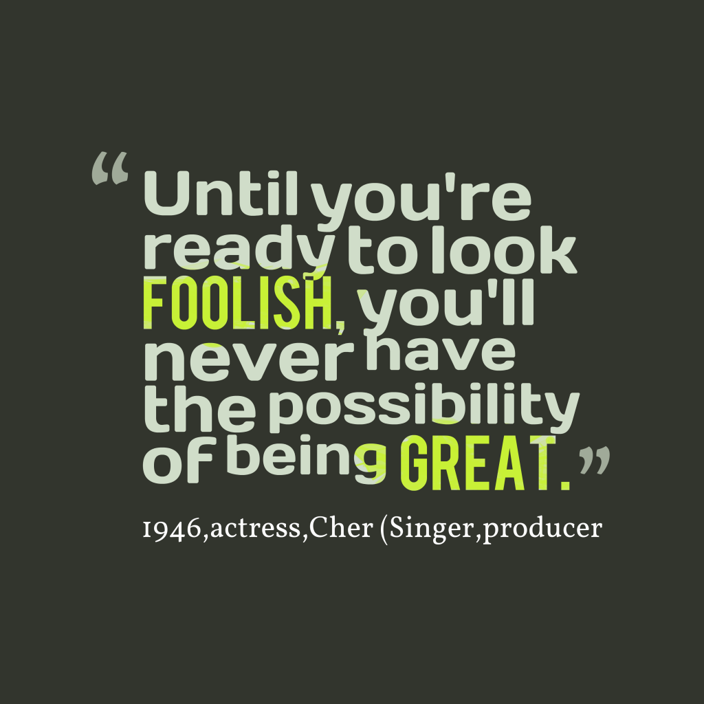 Cher quote about great.