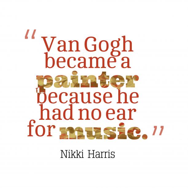Van Gogh became