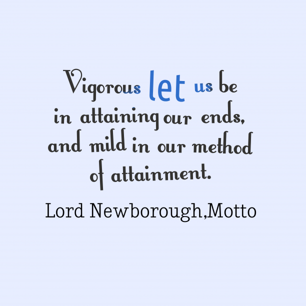 Vigorous let us