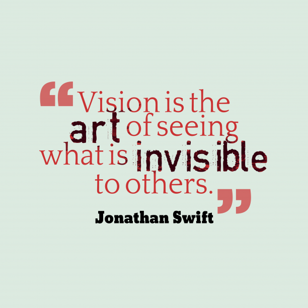 Jonathan Swift quote about vision.