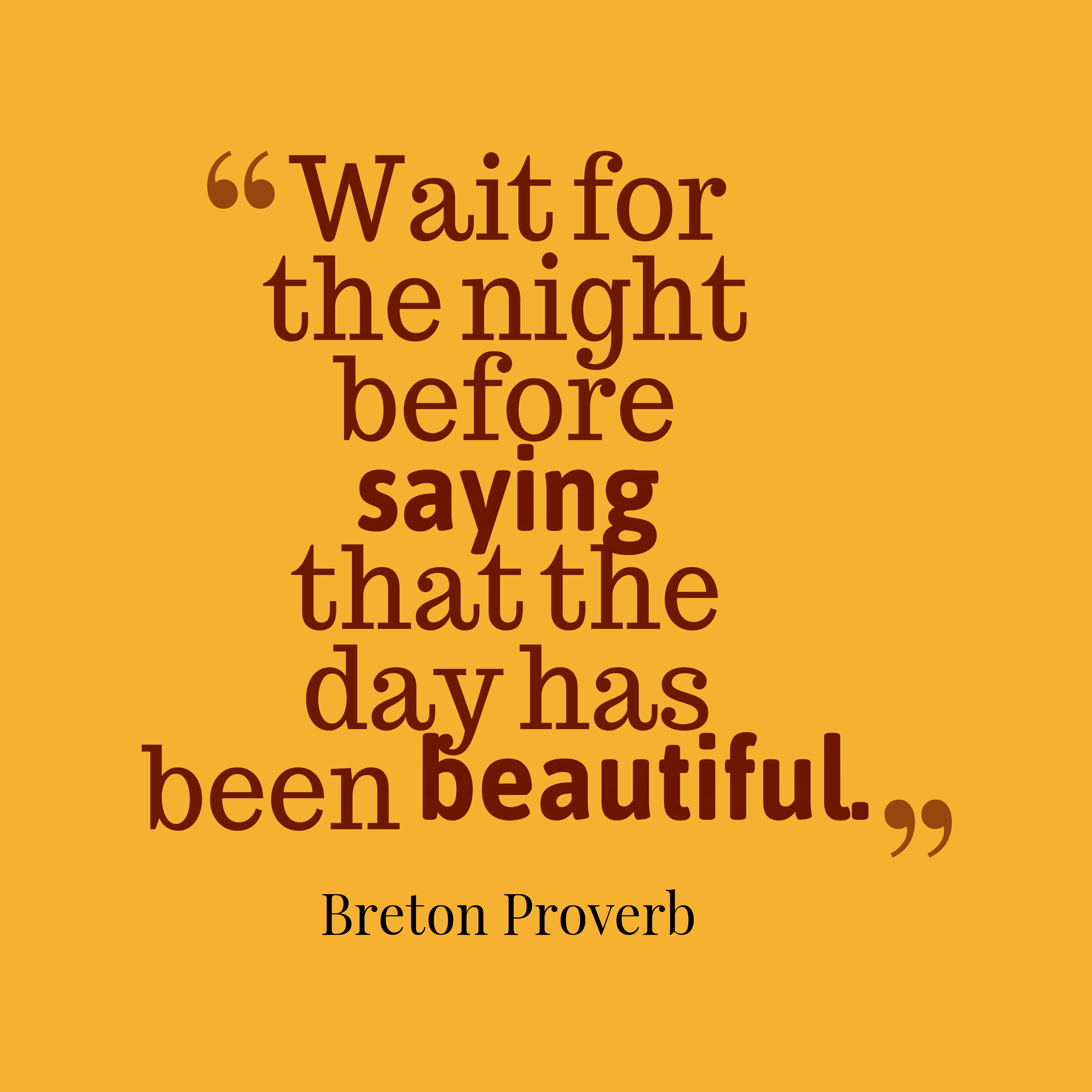 Beautiful Quote For The Day: Picture » Breton Proverb About Beautiful