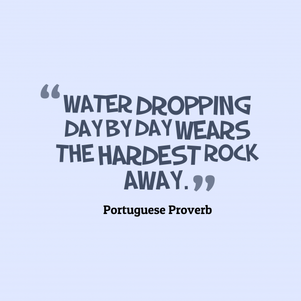 Portuguese proverb about changes.