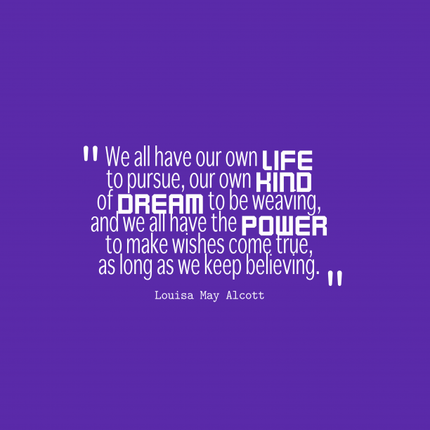 Louisa May Alcott quote about believe.