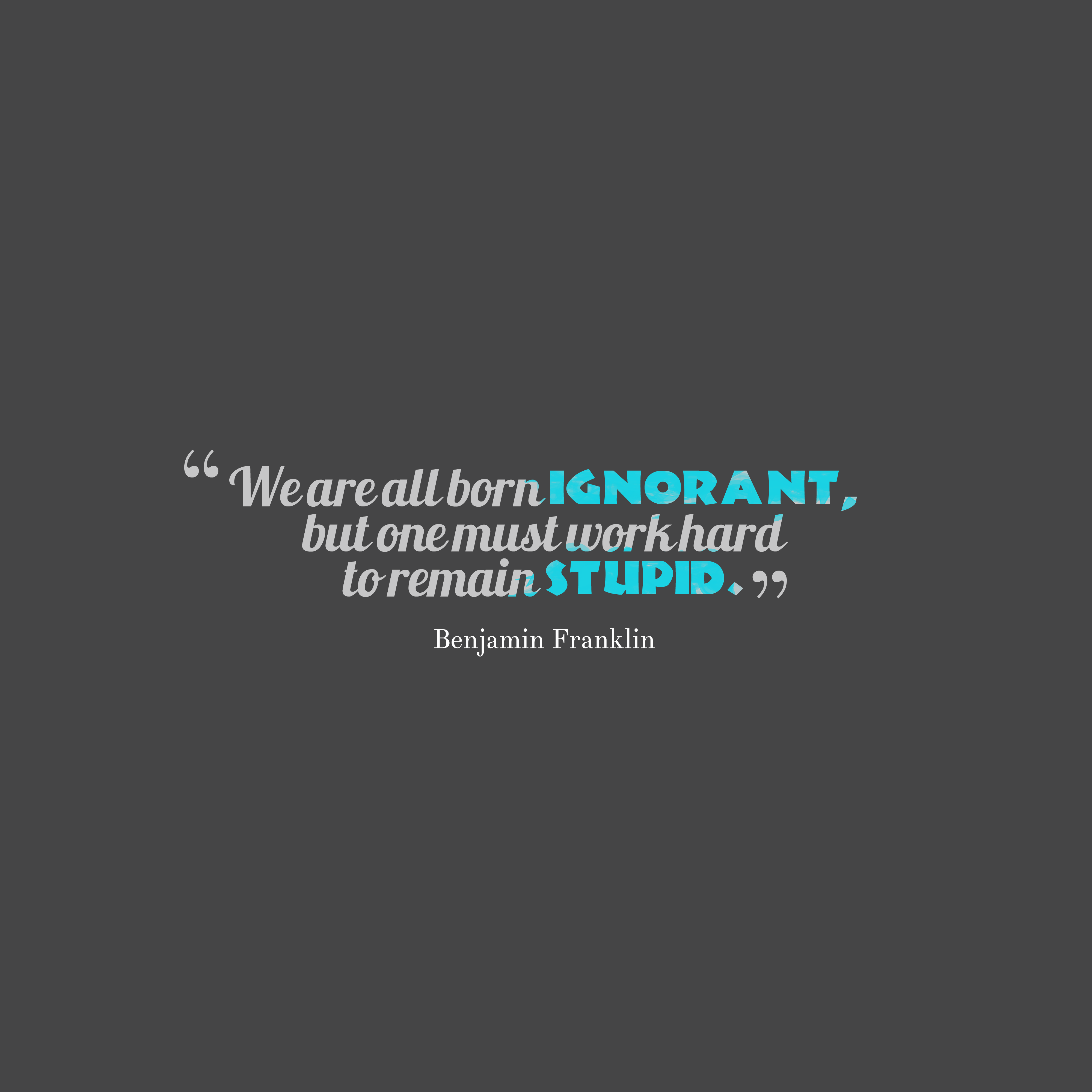 Benjamin Franklin Quote About Knowledge
