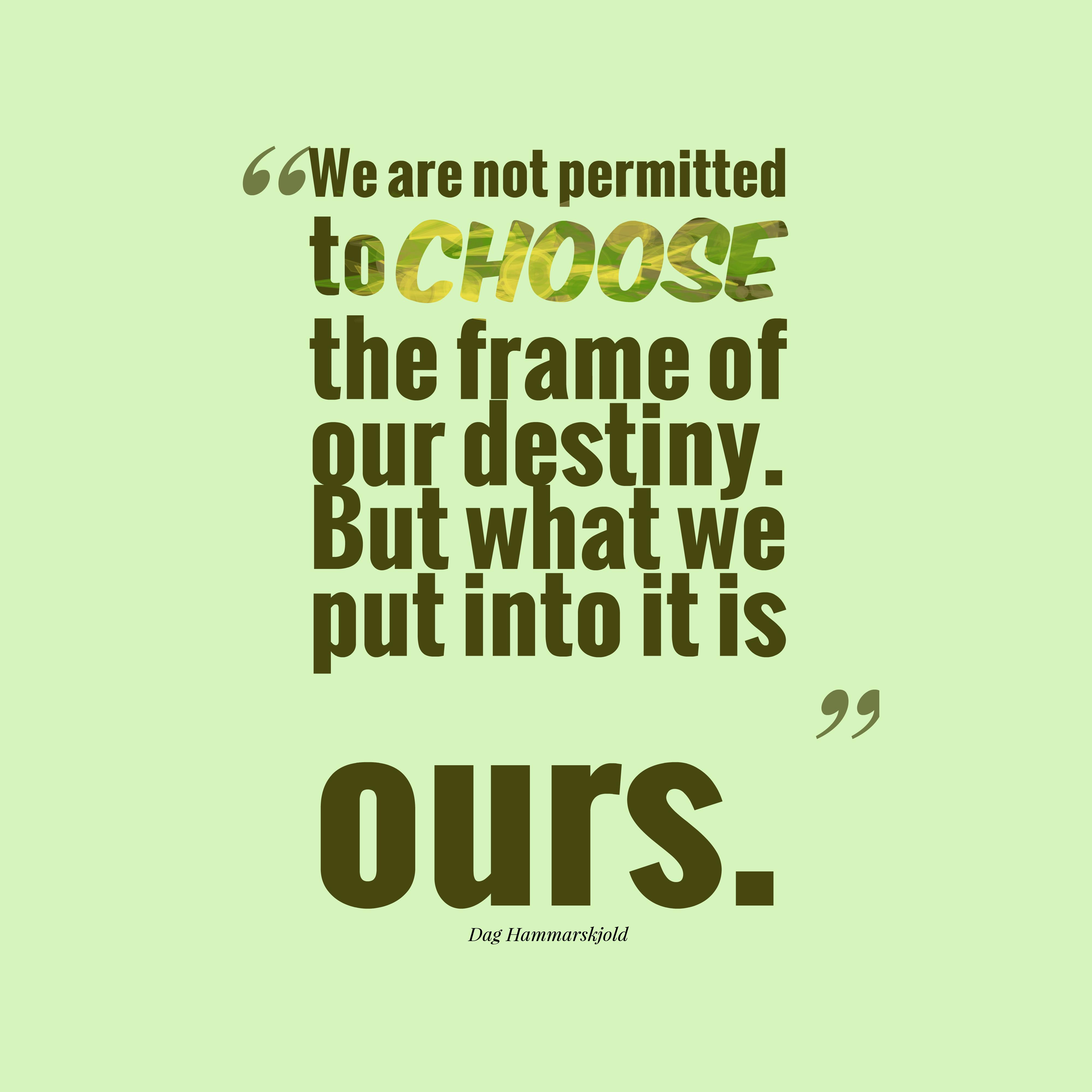 Dag Hammarskjold Quote About Destiny