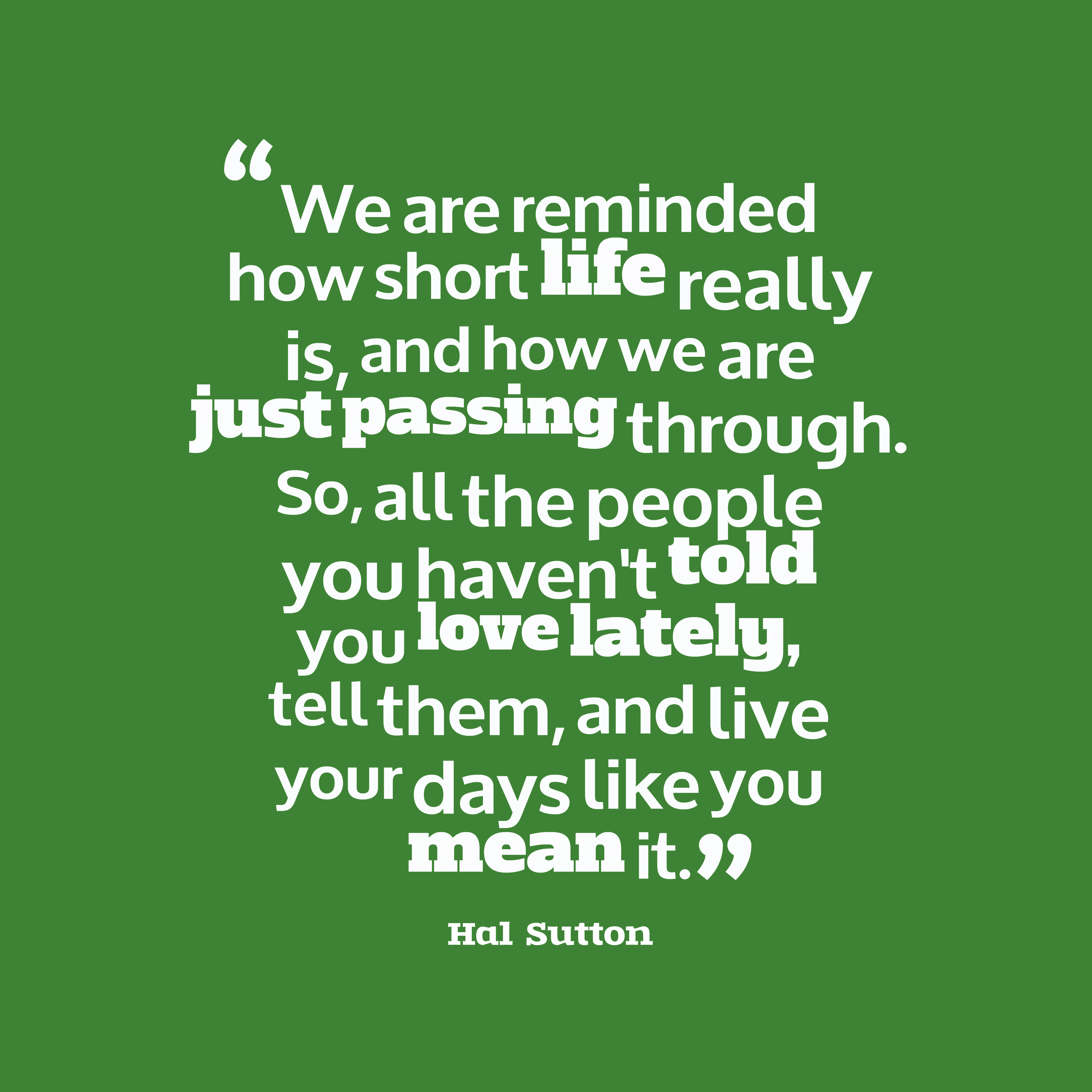 Hal Sutton quote about love