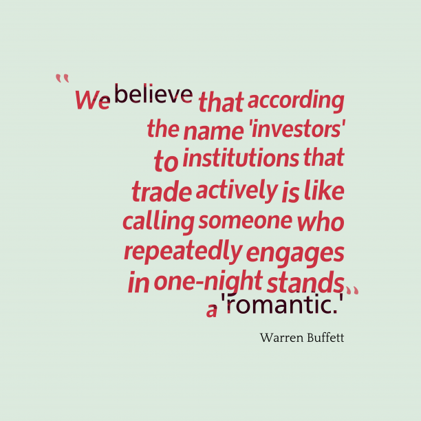 Warren Buffett quote about romantic.