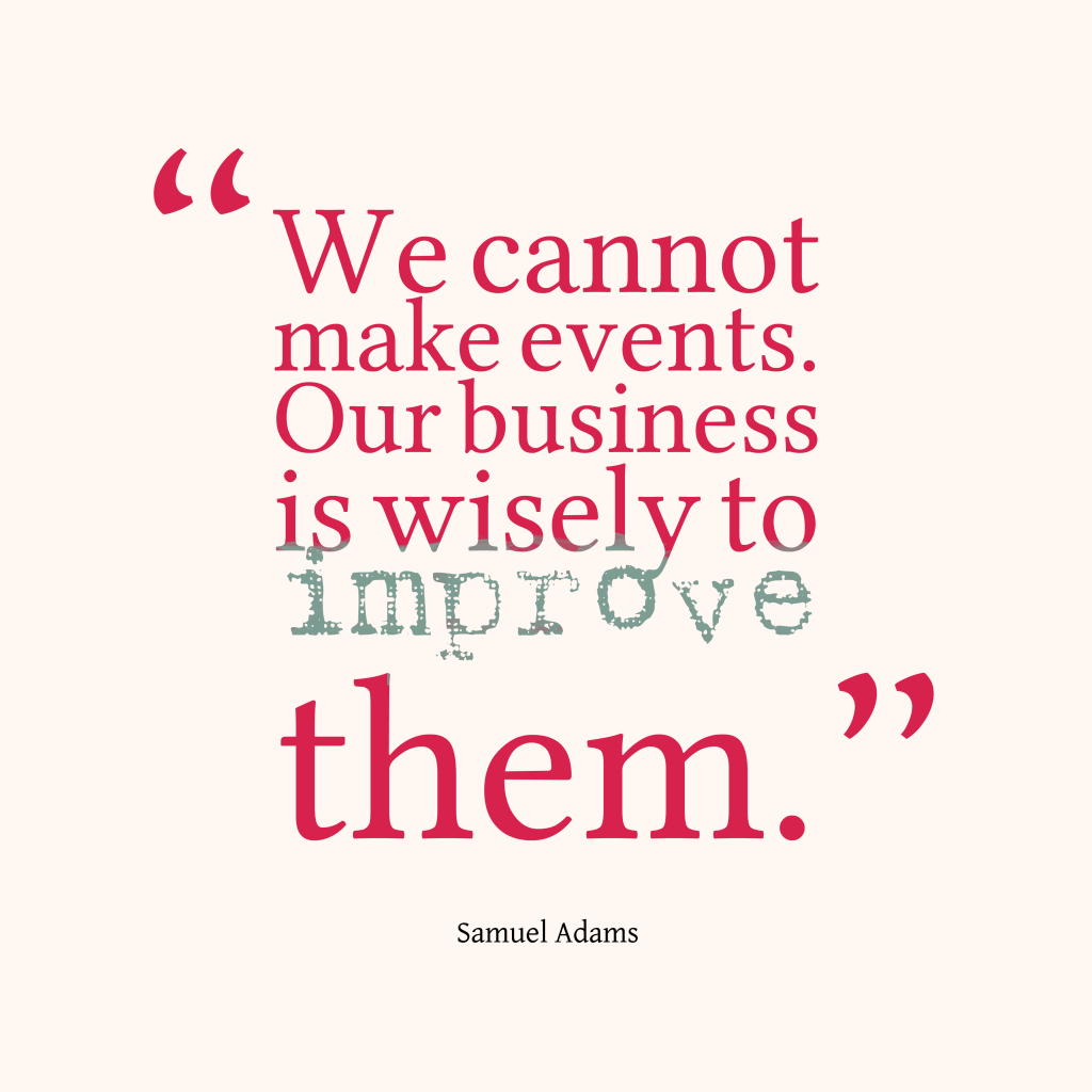 Samuel Adams quote about business.