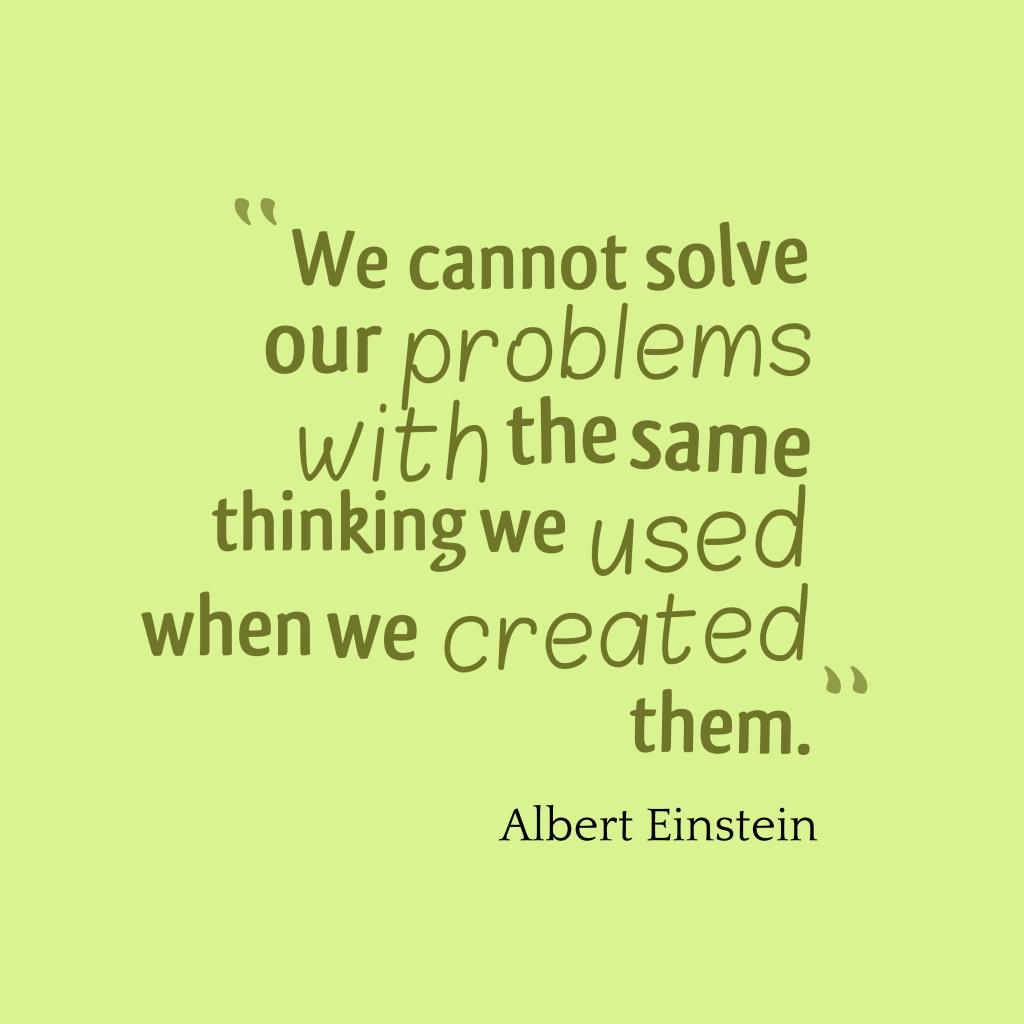 Albert Einsteinquote about problem.