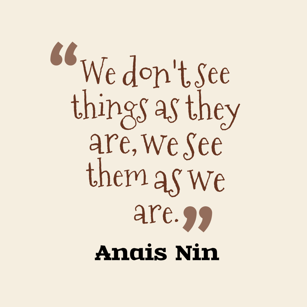 Anais Nin quote about brainy.