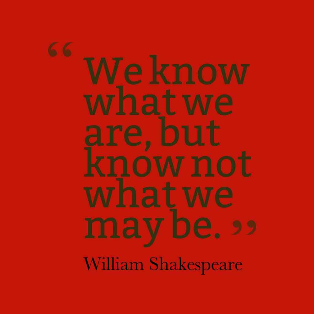 William Shakespeare quote about destiny.
