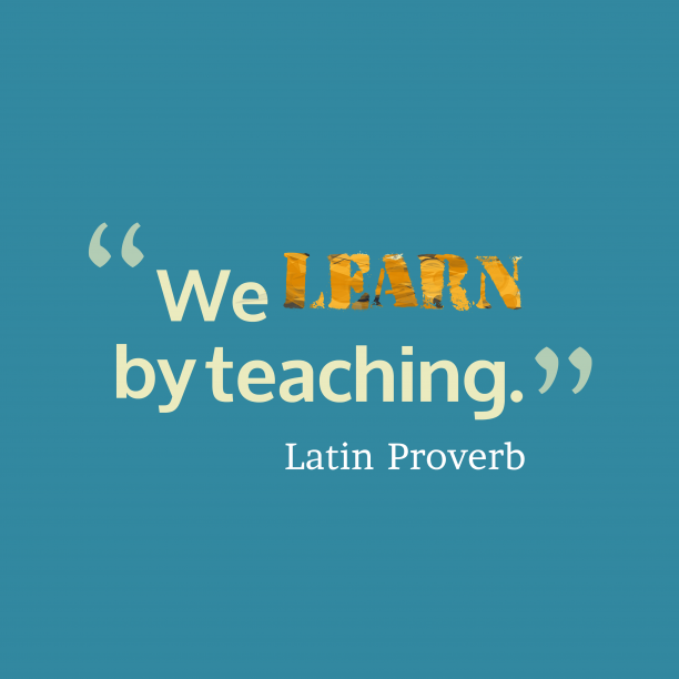 Latin wisdom about learn.