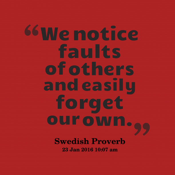 Swedish wisdom about faults.