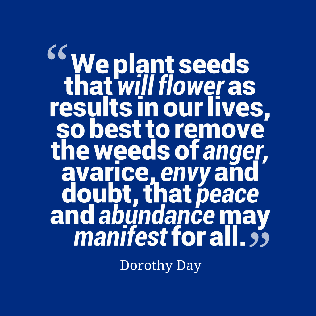 Dorothy Day quote about peace.