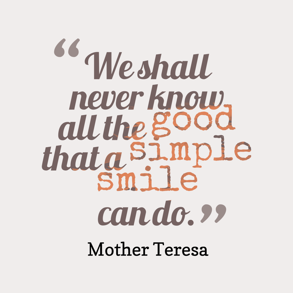Mother Teresa quote about good.