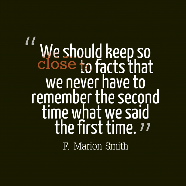 F. Marion Smith 's quote about . We should keep so close…