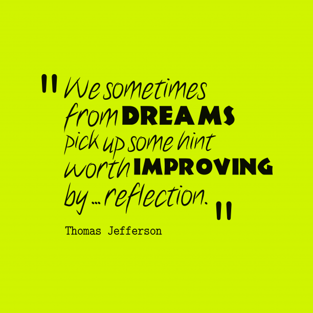 Thomas Jefferson quote about dreams.