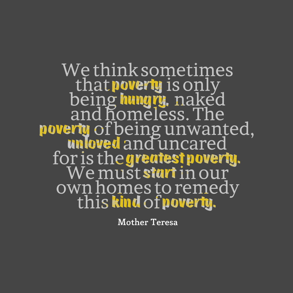 Poverty Quotes: Picture Mother Teresa Quote About Poverty.