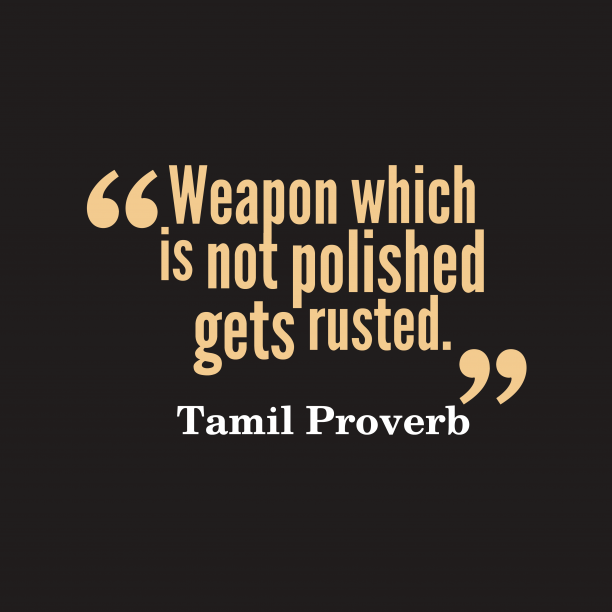 Tamil wisdom about skill.