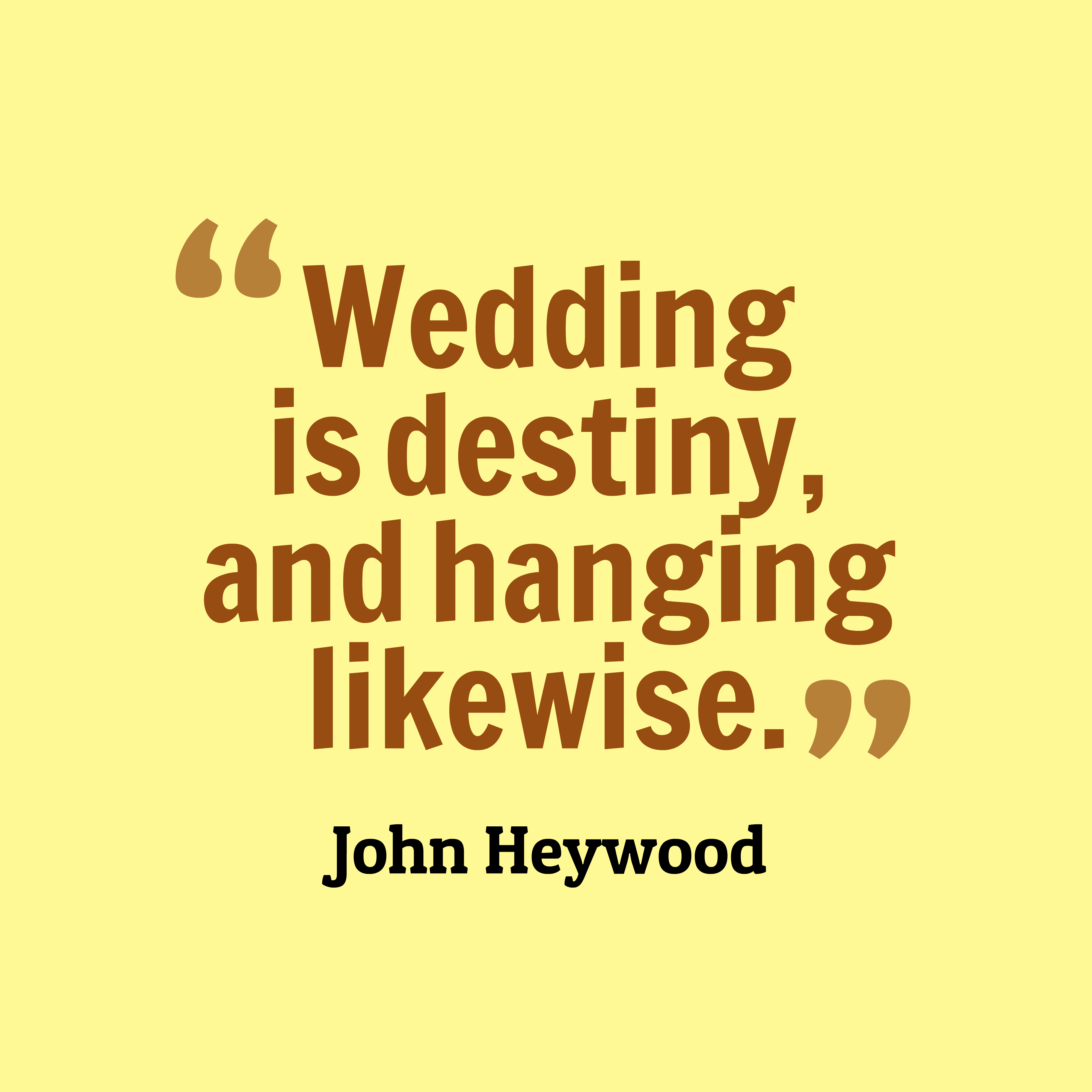 John Heywood Quote About Wedding