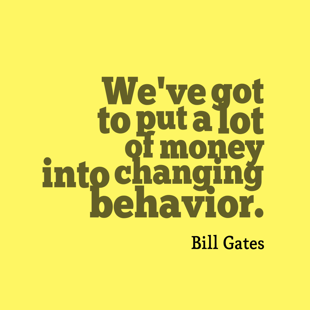 Bill Gates quote about money.