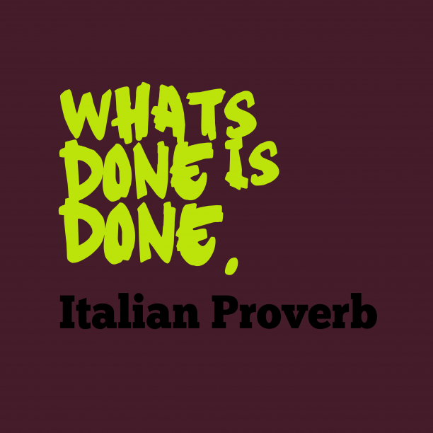 Italian wisdom about giving.