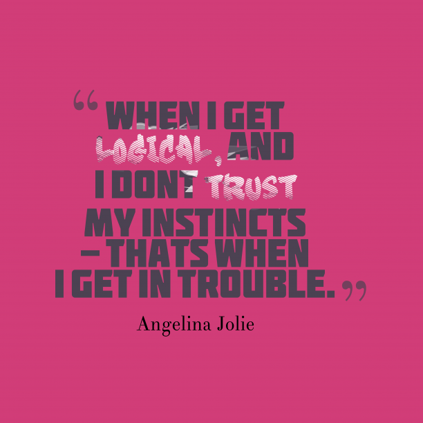 Angelina Jolie quotes about trust.