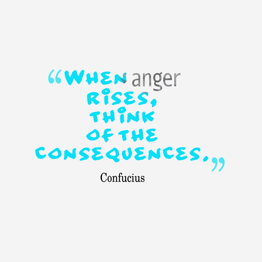 Confucius quote about anger.