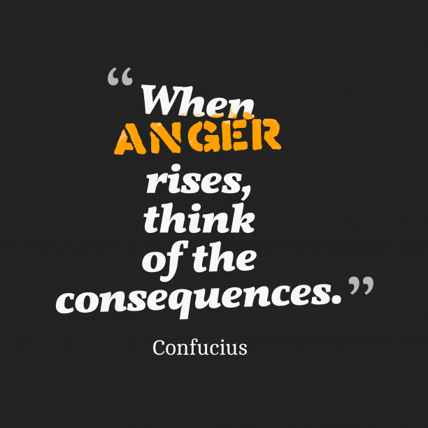 When anger rises,