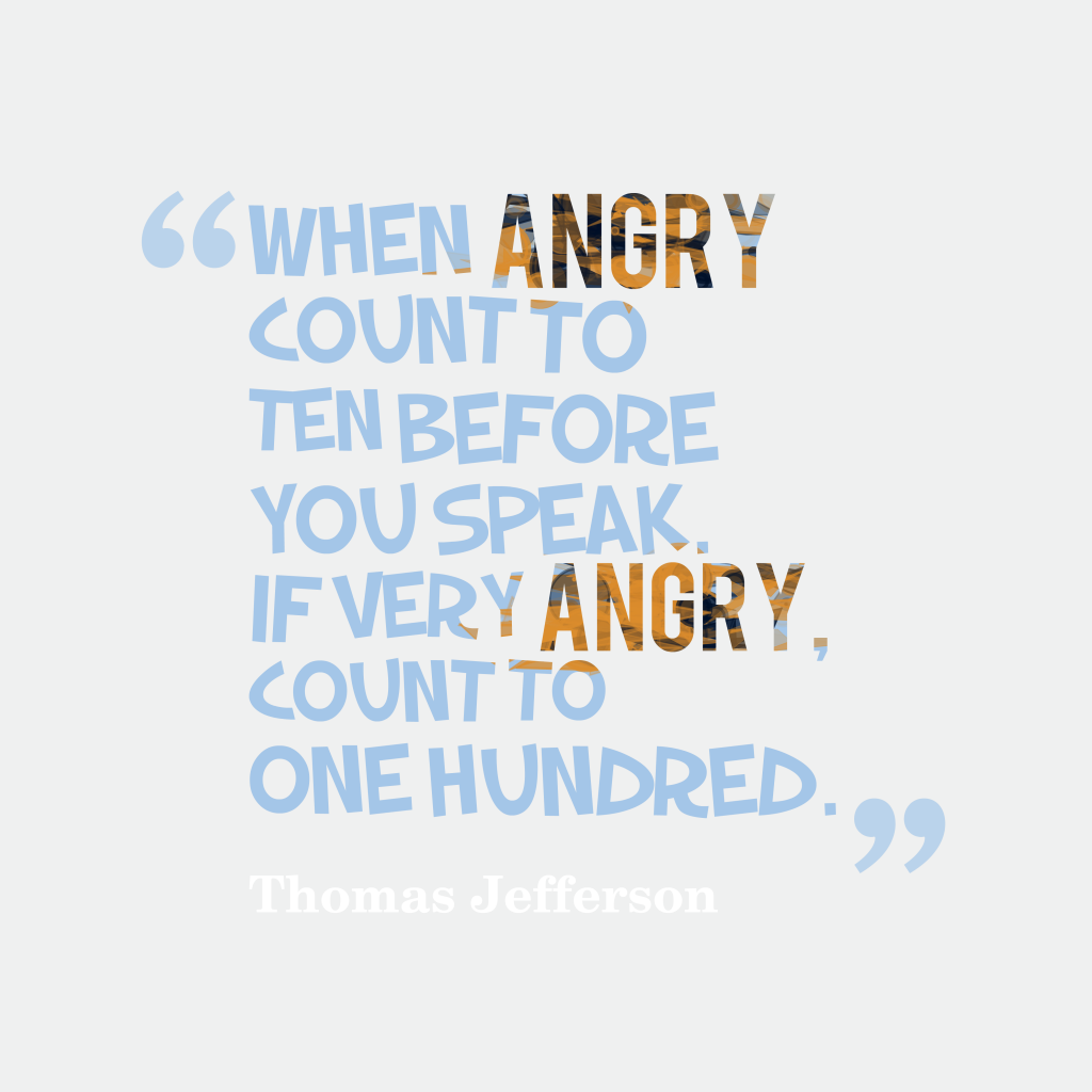 Quotes About Angry: Picture Thomas Jefferson Quotes About Angry