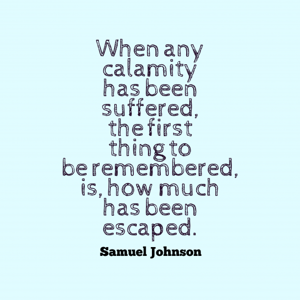 Samuel Johnson quote about misfortune.