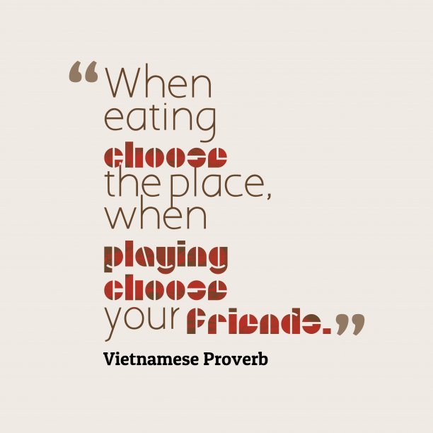 Viernamese proverb about play.