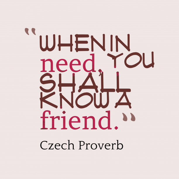 Czech wisdom about friendship.