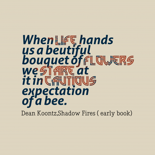 Shadow Fires  early book 's quote about . When life hands us a…