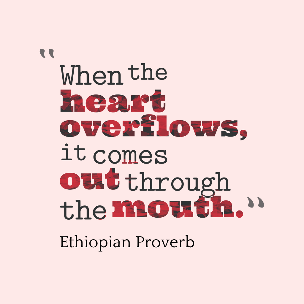 Ethiopian quote about heart.