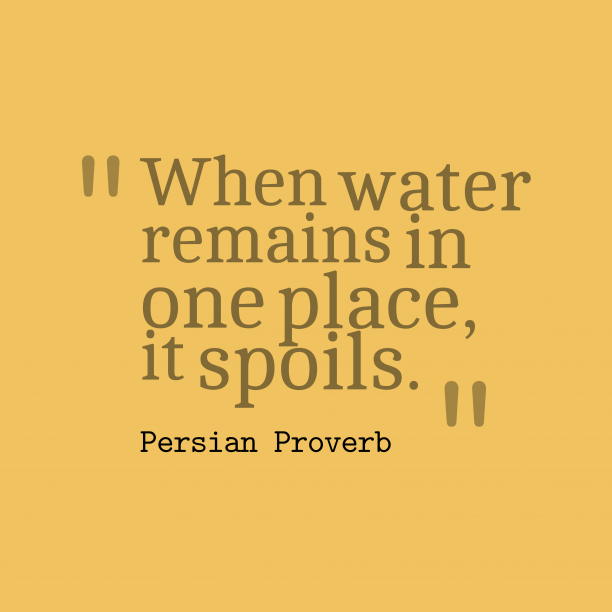 Persian proverb about change.