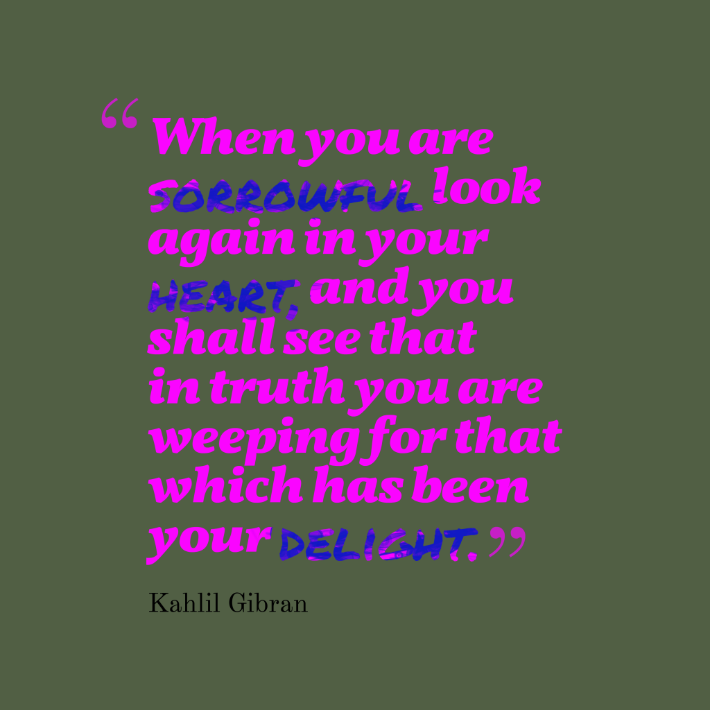 Kahlil Gibran quote about hearth.