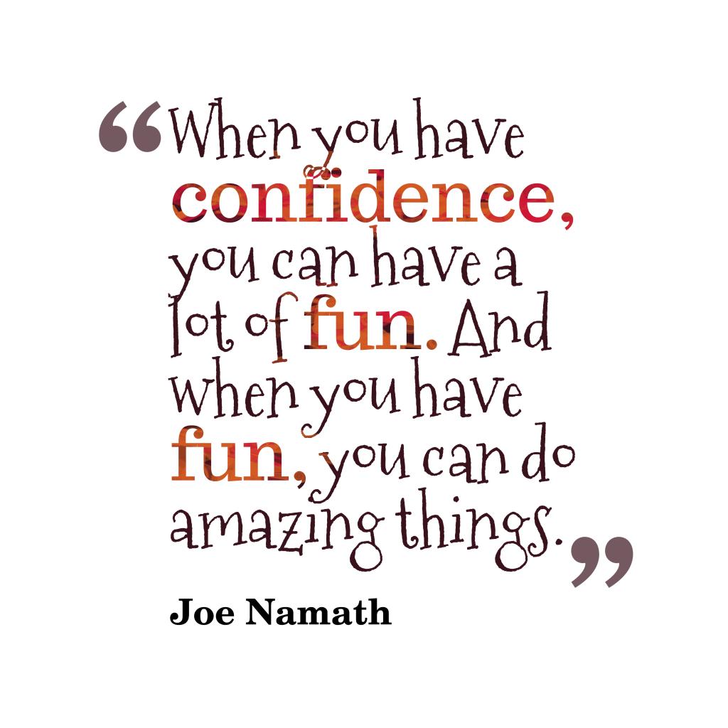 Joe Namath quote about amazing