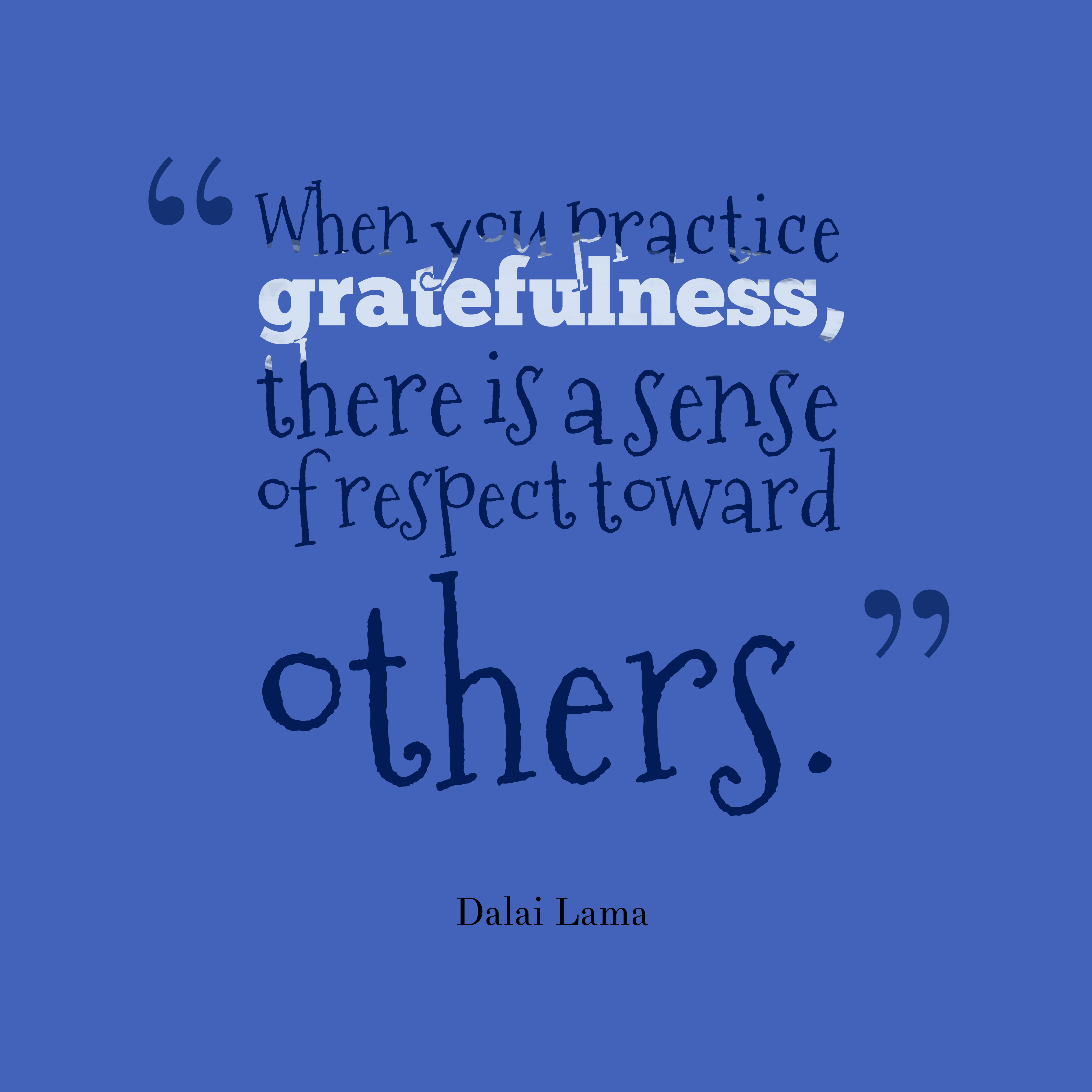Get high resolution quotes picture from Dalai Lama quote about respect. - Quo...