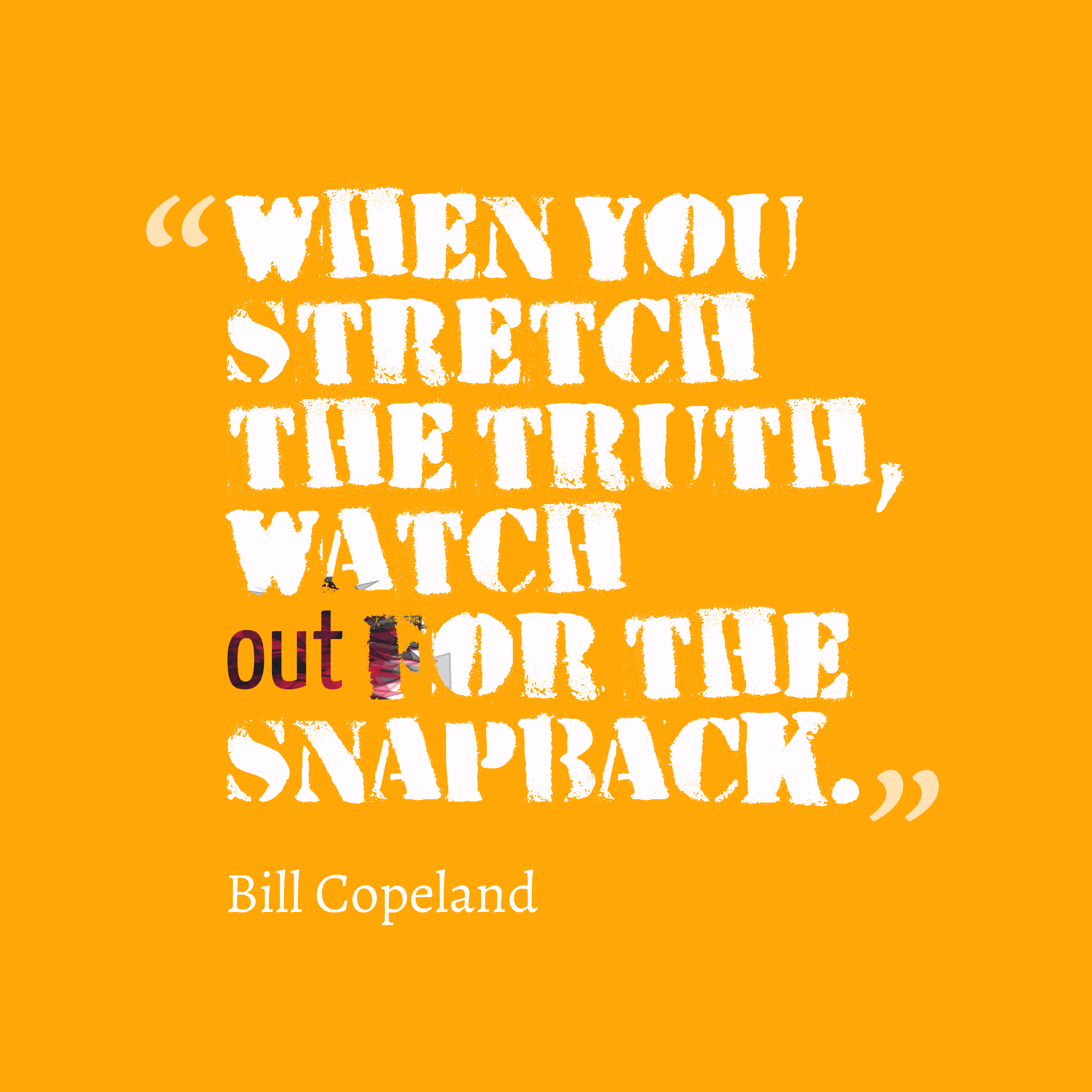 Download Slam Quotes About Truth: Picture » Bill Copeland Quote About Truth